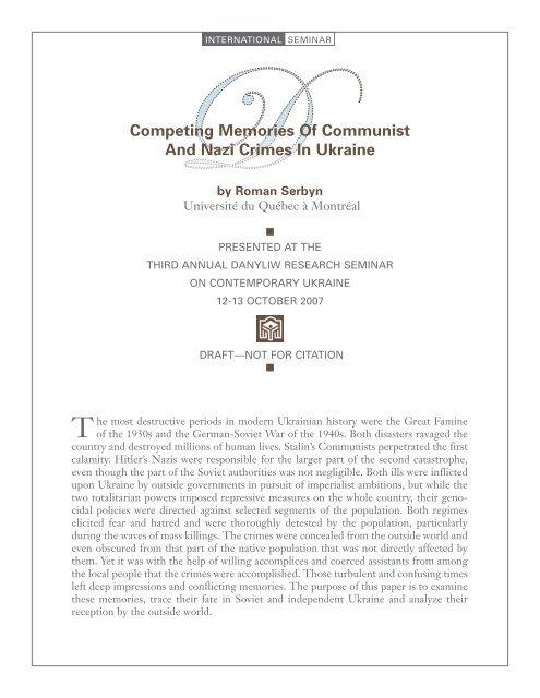 Competing Memories Of Communist And Nazi Crimes In Ukraine