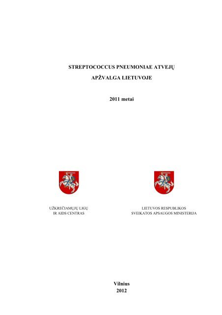 Streptococcus pneumoniae atveju apzvalga Lietuvoje 2011 m