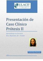 Presentación de Caso Clínico Prótesis II - Ulacit