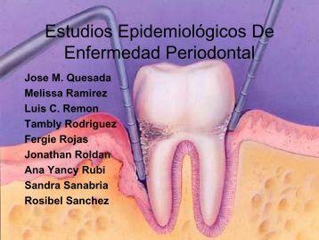 Estudios Epidemiológicos De Enfermedad Periodontal - Ulacit