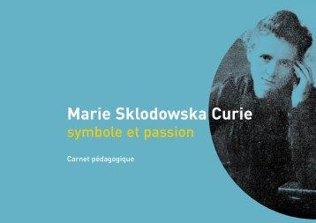 Marie Sklodowska Curie, symbole et passion - de l'Université libre ...