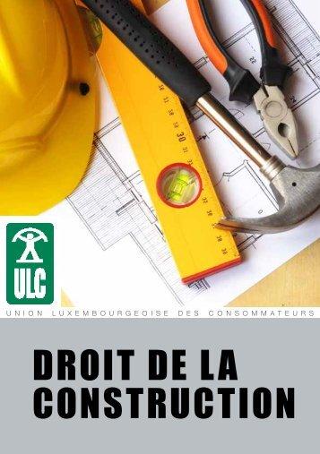 Droit De la construction - Union luxembourgeoise des consommateurs
