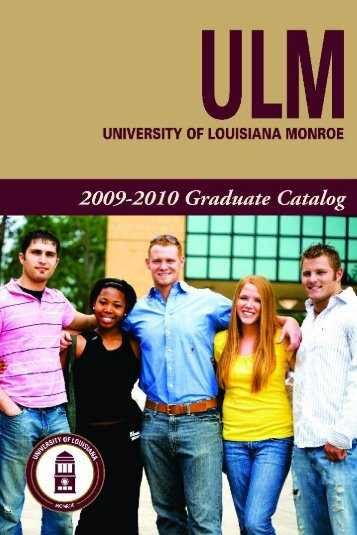 08-09 Graduate Catalog/w pics - University of Louisiana at Monroe