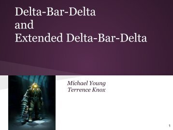 Delta-Bar-Delta and Extended Delta-Bar-Delta - Computer Science