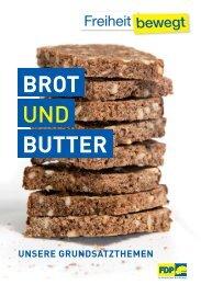 Brot und Butter - unsere - FDP-Bundestagsfraktion