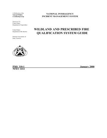 wildland and prescribed fire qualification system guide - National ...