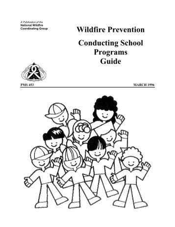 Wildfire Prevention Conducting School Programs Guide - National ...