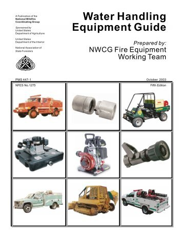 Water Handling Equipment Guide - National Wildfire Coordinating ...