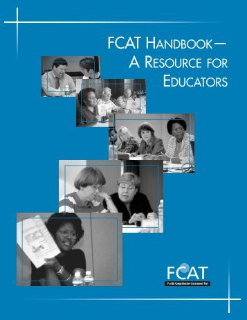fcat handbook— a resource for educators - Bureau of K-12 ...