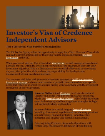 investor's visa of credence independent advisors Immigrant investor stuart is authorized to participate in the quebec immigrant investor program (qiip) this program allows the international investor to obtain a permanent residence visa through an investment in a 5 year interest-free guaranteed government note.