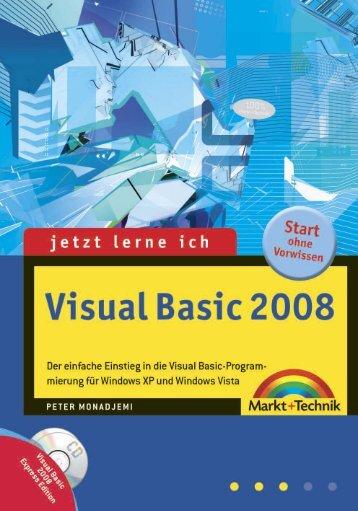 Jetzt lerne ich Visual Basic 2008  – *ISBN 978-3-8272 ...