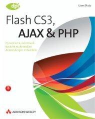 Flash CS3, AJAX und PHP  - *ISBN 978-3-8273 ...