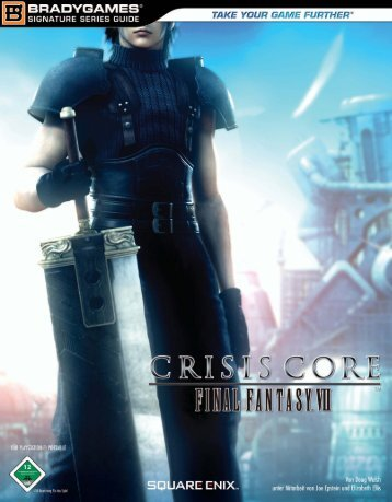 Crisis Core - Final Fantasy VII (PSP) - *ISBN 978-3-8272-9151-6 ...