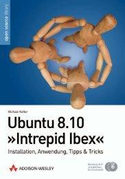 Ubuntu 8.10 'Intrepid Ibex'  - *ISBN 978-3-8273 ...