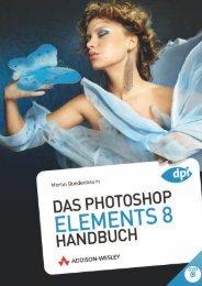 Das Photoshop Elements 8 Handbuch