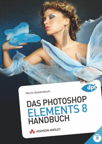 Das Photoshop Elements 8 Handbuch