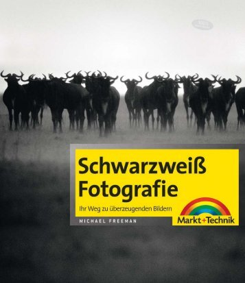 Schwarzweiß Fotografie  - *ISBN 978-3-8272-4471-0 ...
