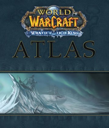 WoW Atlas: Wrath of the Lich King  - *ISBN 978-3-8272 ...