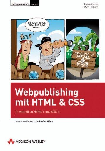 Webpublishing mit HTML und CSS – *ISBN 978-3 ... - Addison-Wesley