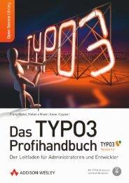 Das TYPO3 Profihandbuch  - *ISBN 978-3-8273-2834 ...
