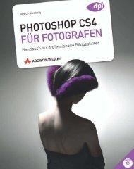Photoshop CS4 für Fotografen - Studentenausgabe