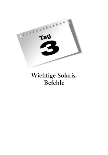 Solaris 9 Systemadministration in 21 Tagen (Probe-Kapitel 3 ...