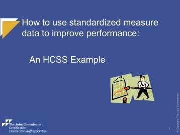 HCSS - Standarardized Measures - Joint Commission