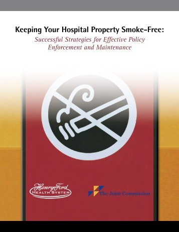 Keeping Your Hospital Property Smoke-Free - Joint Commission