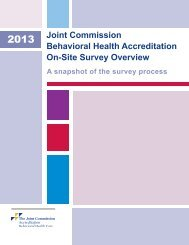 Behavioral Health Care On-Site Survey Overview - Joint Commission