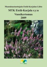 Vuosikertomus Etelä-Karjala 2009.pdf - MTK