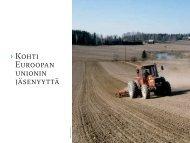 Kohti Euroopan unionin jäsenyyttä [pdf, 456 kt] - MTK