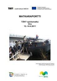 Matkaraportti (Viro, huhtikuu 2011) [pdf, 507 kt] - MTK