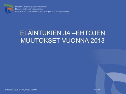 Tukikoulutus 2013 eläinosio/Hanna Mäntylä 7.3.13 [pdf, 273 kt] - MTK