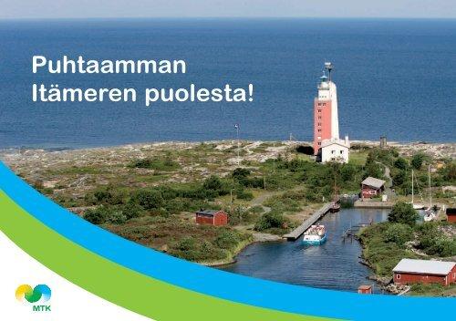 Puhtaamman Itämeren puolesta! - MTK