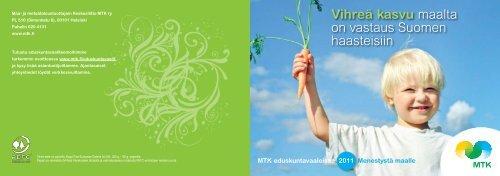Vihreä kasvu maalta on vastaus Suomen haasteisiin [pdf, 1,3 ... - MTK