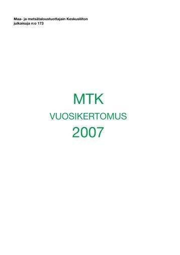 Vuosikertomus 2007 [pdf, 3,2 mt] - MTK