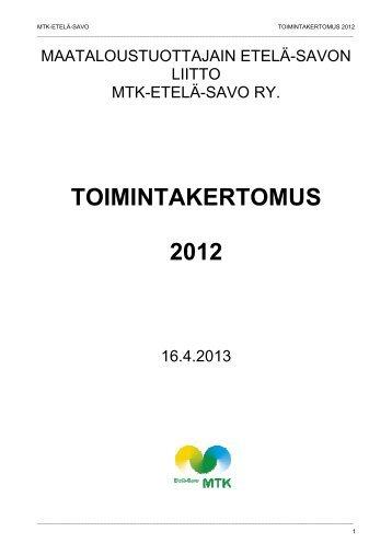 MTK-Etelä-Savon toimintakertomus 2012 [pdf, 3,6 mt]