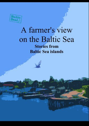 A farmer's view on the Baltic Sea - MTK