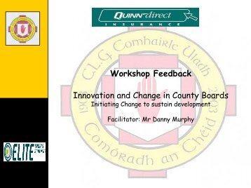 Innovation and Change in County Boards - Ulster GAA