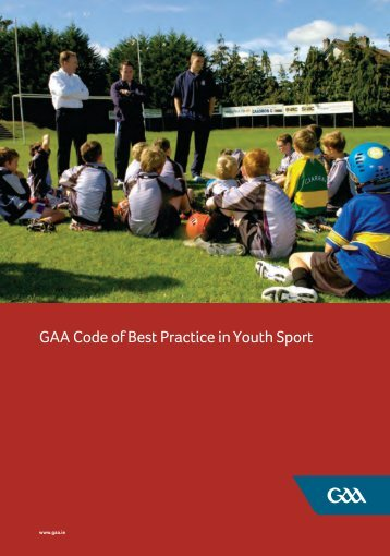 GAA Code of Best Practice in Youth Sport - Ulster GAA