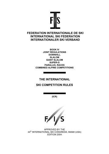 THE INTERNATIONAL SKI COMPETITION RULES FEDERATION ...