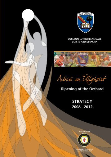 Armagh County Board Strategic Plan, 2008-2012 (pdf) - Croke Park