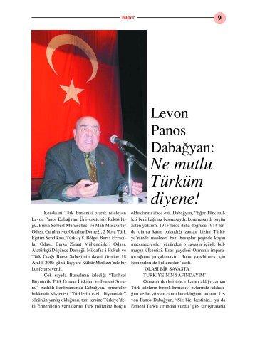 Levon Panos Dabağyan: Ne Mutlu Türküm Diyene!