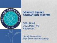 ÖĞRENCĠ ĠġLERĠ OTOMASYON SĠSTEMĠ - Uludağ Üniversitesi