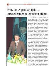 Prof. Dr. Alparslan Ifl›kl›, küreselleflmenin içyüzünü anlatt›