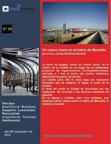 e-AN N° 19 nota N° 7 Un nuevo icono en la bahía de Marsella por el arq.Carlos Sánchez Saravia