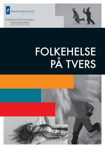 FOLKEHELSE PÅ TVERS - UMB