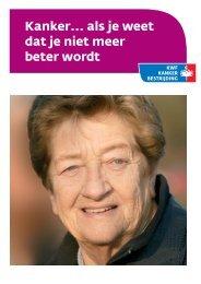 Kanker... als je weet dat je niet meer beter wordt - UMC Utrecht