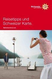 Reisetipps und Schweizer Karte.