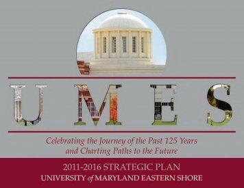2011-2016 STRATEGIC PLAN - University of Maryland Eastern Shore